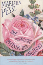 Marisha Pessl, Die alltägliche Physik des Unglücks (M)