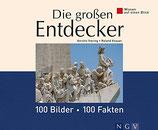 Viering Kerstin, Die grossen Entdecker - 100 Bilder-100 Fakten