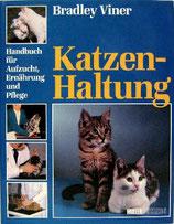 Viner Bradley, Katzenhaltung (antiquarisch)