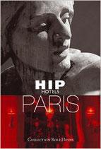Ypma Herbert, Hip Hotels Paris