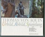 Thomas von Aquin, Urbild, Abbild, Spiegelung (antiquarisch)