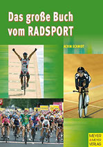 Schmidt Achim, Das grosse Buch vom Radsport (antiquarisch)