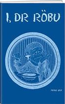 Jost Peter, I dr Röbu (antiquarisch)