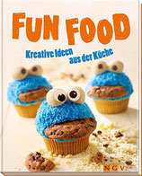 Fun Food - Kreative Ideen aus der Küche (antiquarisch)