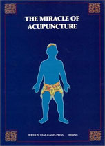 The Miracle of Acupuncture (englisch)