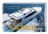 Yachten - Segel- und Motoryachten für Freizeit und Sport