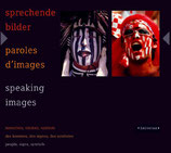 sprechende bilder - paroles d'images - speaking images