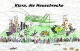 Sebastian Hirsch, Klara die Heuschrecke