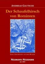Andreas Gautschi, Der Schaufelhirsch von Rominten