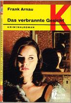 Arnau Frank, Das verbrannte Gesicht (antiquarisch)