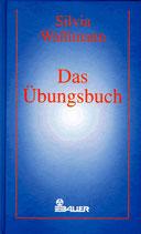 Wallimann Silvia, Das Übungsbuch (antiquarisch)