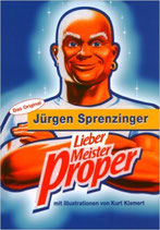 Sprenzinger Jürgen, Lieber Meister Proper