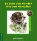 Gerhard Hartmann, Es geht den Hunden wie den Menschen