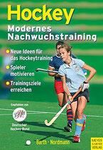 Barth / Nordmann, Hockey - Modernes Nachwuchstraining (antiquarisch)