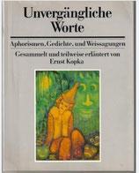 Klopka Ernst, Unvergängliche Worte - Aphorisme, Gedichte und Weissagungen (antiquarisch)