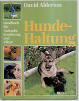 Alderton David, Hundehaltung - Handbuch für Aufzucht, Ernährung und Pflege