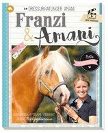 Keth Franziska, Franzi & Amani - Dressurhaflinger Amani - Ein Dream-Team verrät seine Erfolgsgeheimnisse
