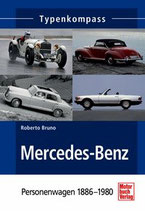 Bruno Roberto, Mercedes Benz  Personenwagen 1886-1980