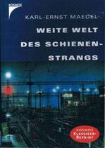 Karl-Ernst Maedel, Weite Welt des Schienenstrangs