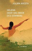 Ayesta Julian, Helena oder das Meer des Sommers