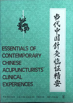 Youbang Chen, Essentials of Contemporary Chinese Acupuncturists Clinical Experiences (antiquarisch)