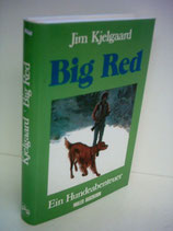 Kjelgaard Jim, Big Red - Ein Hundeabenteuer (antiquariat)