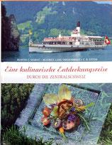 Martin C. Sigrist, Eine kulinarische Entdeckungsreise durch die Zentralschweiz