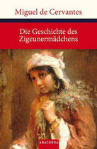 Miguel de Cervantes, Die Geschichte des Zigeunermädchens