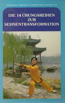 Die 14 Übungsformen zur Sehnentransformation (Qigong)