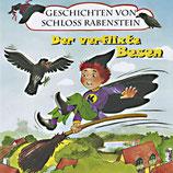 Geschichten vn Schloss Rabenstein - Der verflixte Besen