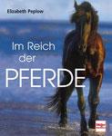 Peplow Elizabeth, Im Reich der Pferde (antiquarisch)