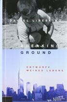 Libeskind Daniel, Breaking Ground - Entwürfe meines Lebens (antiquarisch)