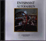 Entspannt autofahren (CD)