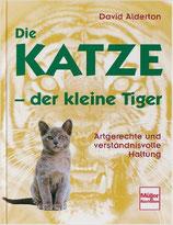 Alderton David, Die Katze der kleine Tiger - Artgerechte und verständnisvolle Haltung