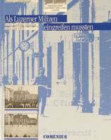 Lustenberger Werner, Als Luzerner Milizen eingreifen mussten