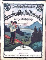 Landwirtschaftlicher Genossenschafts-Kalender der Zentralschweiz 1946 (antiquarisch)