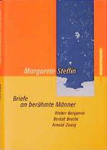 Steffin Margarete, Briefe an berühmte Männer (antiquarisch)