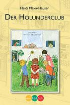 Heidi Meier-Hauser, Der Holunderclub