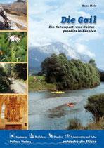 Hans Matz, Die Gail - Ein Natursport- und Kulturparadies in Kärnten