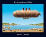Haefeli Jonas C. , Poesie des Unmöglichen
