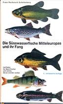 Hackstock-Schellenberg Franz, Die Süsswasserfische Mitteleuropas und ihr Fang (antiquarisch)