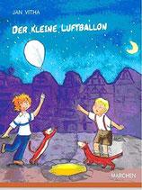 Vitha Jan, Der kleine Luftballon