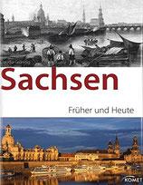 Sachsen Früher und Heute