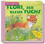 Flori der kleine Fuchs - Durchgehende Geschichte für Kinder ab 2 Jahren