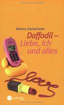 Zachariasse Debora, Daffodil - Liebe, ich und alles