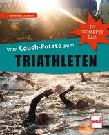 Gutknecht Bernd-Uwe, Vom Couch-Potato zum Triathleten - Du schaffst das!