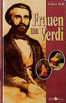 Widl Robert, Frauen um Verdi
