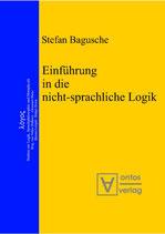 Bagusche Stefan, Einführung in die nicht-sprachliche Logik