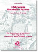 Andreas Mächler, Altehrwürdige Naturköder-Rezepte