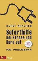 Kraemer Horsts, Soforthilfe bei Stress und Burn-out (antiquarisch)